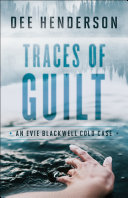 Traces of Guilt (An Evie Blackwell Cold Case) Pdf/ePub eBook
