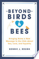 Beyond Birds and Bees Book