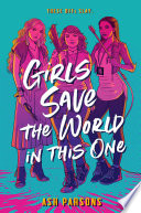 Girls Save the World in This One Book