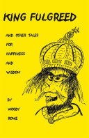 King Fulgreed and Other Tales for Happiness and Wisdom