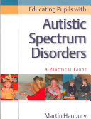 Educating Pupils with Autistic Spectrum Disorders