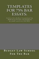 Templates for 75  Bar Essays