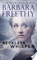 Reckless Whisper  Off the Grid  FBI Series  2