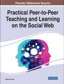 Practical Peer To Peer Teaching and Learning on the Social Web