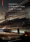 Modern Construction Case Studies