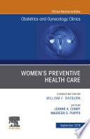 Womens Preventive Health Care  An Issue of OB GYN Clinics of North America  E Book