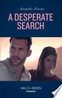 A Desperate Search  Mills   Boon Heroes   An Echo Lake Novel  Book 2