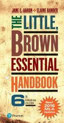 The Little, Brown Essential Handbook, Sixth Canadian Edition (MLA Update)