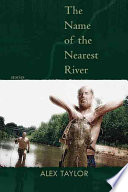 The Name of the Nearest River