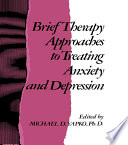 Brief Therapy Approaches To Treating Anxiety And Depression Book PDF