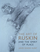 The Art of Ruskin and the Spirit of Place