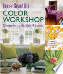 House Beautiful Color Workshop