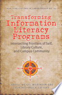 Transforming Information Literacy Programs
