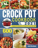 Crock Pot Cookbook 2021