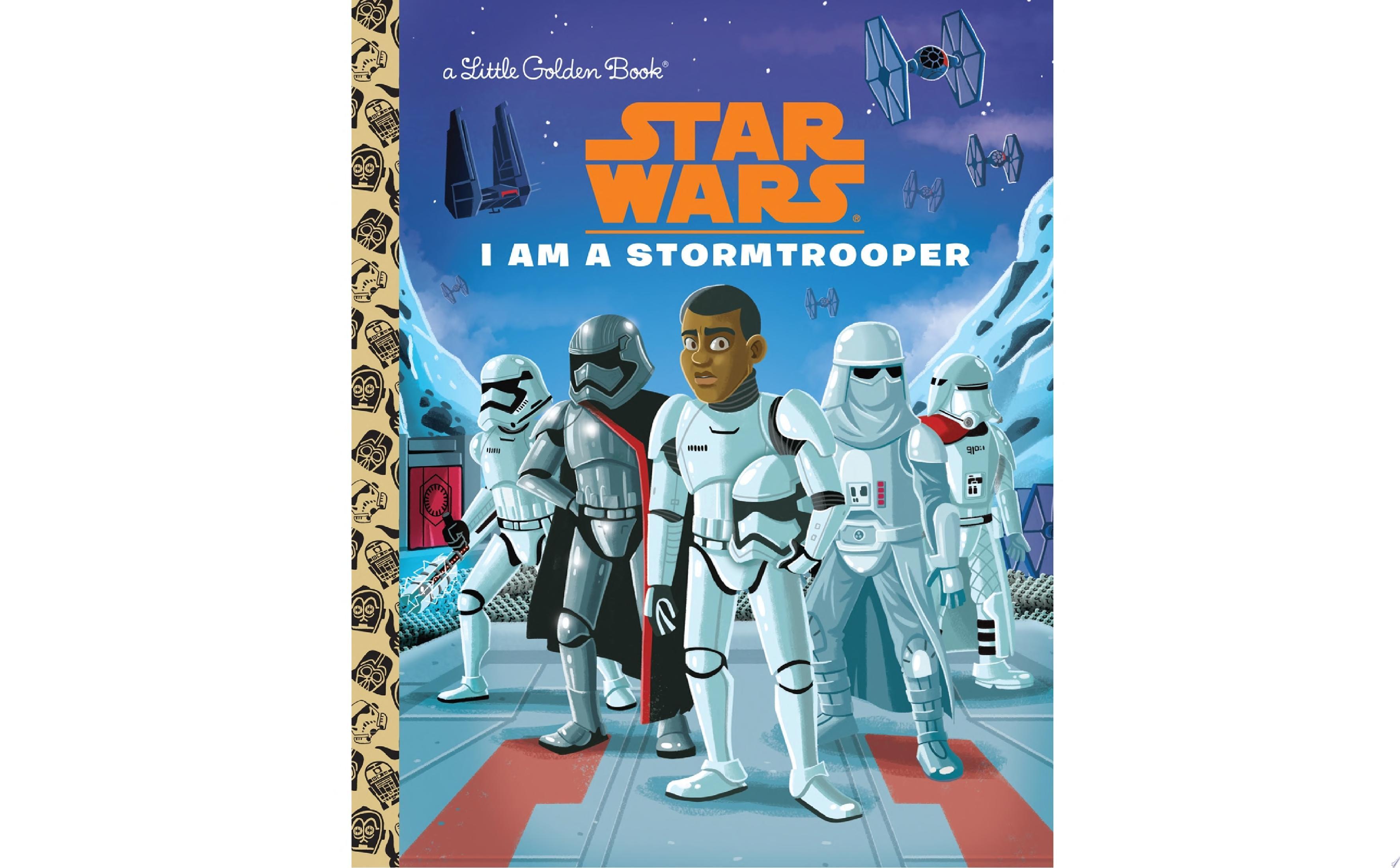 I Am a Stormtrooper  Star Wars
