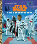 I Am a Stormtrooper (Star Wars) Book