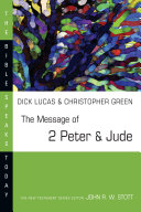 The Message of 2 Peter   Jude