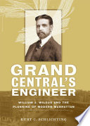 Book Cover: Grand Central's Engineer