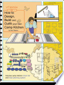 How To Design Build And Outfit Your Own Camp Kitchen