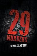 29 MURDERS