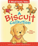 A Biscuit Collection  3 Woof tastic Tales