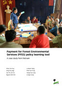 Payment for Forest Environmental Services  PFES  policy learning tool