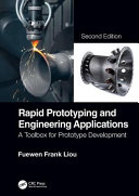Rapid Prototyping and Engineering Applications Book