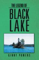 The Legend Of Black Lake