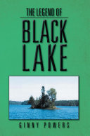 The Legend of Black Lake