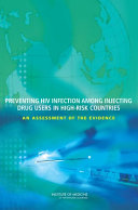 Preventing HIV Infection Among Injecting Drug Users in High-Risk Countries