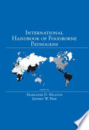"""""""International Handbook of Foodborne Pathogens"""" by Marianne D. Miliotis, Jeffrey W. Bier"""