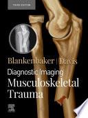 Diagnostic Imaging  Musculoskeletal Trauma E Book