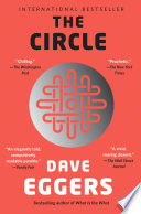 """""""The Circle"""" by Dave Eggers"""