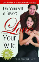 Do Yourself a Favor  Love Your Wife