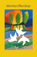 Interface Theology Volume 1, Issue 1 Pdf/ePub eBook
