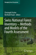 Swiss National Forest Inventory     Methods and Models of the Fourth Assessment