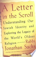"""""""A Letter in the Scroll: Understanding Our Jewish Identity and Exploring the Legacy of the World's Oldest Religion"""" by Rabbi Jonathan Sacks"""