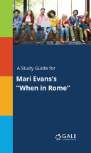 A Study Guide for Mari Evans s  When in Rome