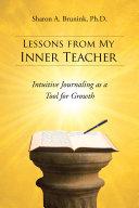 Lessons from My Inner Teacher