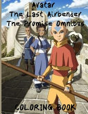AVATAR THE LAST AIRBENDER The Promise Omnibus Coloring Book
