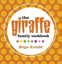 The Giraffe Family Cookbook