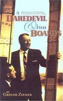 A Daredevil   Two Boards Book PDF