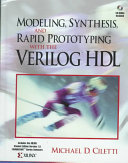 Modeling  Synthesis  and Rapid Prototyping with the Verilog HDL