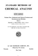 Standard Methods of Chemical Analysis  Industrial and natural products and noninstrumental methods  F  J  Welcher  editor  2 v