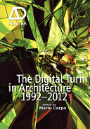 The Digital Turn in Architecture 1992   2012