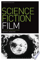 Science Fiction Film  : A Critical Introduction
