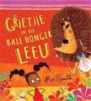 Books - Grietjie En Die Baie Honger Leeu | ISBN 9780799376050