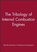 The Tribology of Internal Combustion Engines