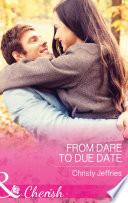 From Dare To Due Date  Mills   Boon Cherish   Sugar Falls  Idaho  Book 3