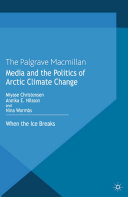 Media and the Politics of Arctic Climate Change Pdf/ePub eBook